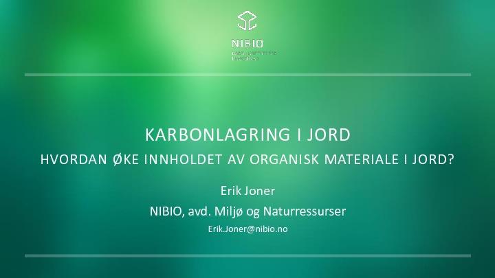 Karbonlagring i jord, ved Erik Joner, NIBIO