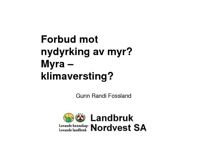 Forbud mot nydyrking av myr? ved Gunn Randi Fossland, NLR
